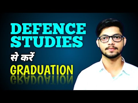 BA in Defence and Strategic Studies | B.Sc. in Defence Studies (Best Subject for BA/BSc after 10+2)