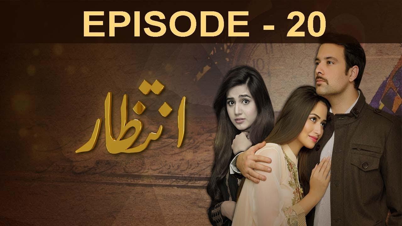 Download Intezaar - Episode 20 | A Plus