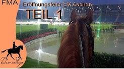 [FMA] Eröffnungsfeier EM Aachen | TEIL 1