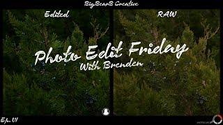 Photo Edit Friday Ep. 6 | BigBearB Creative
