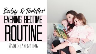 EVENING & BEDTIME ROUTINE MUM/MOM OF 2 | BABY + TODDLER
