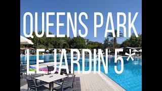 Queens Park Le Jardin 5 лето 2020 год Кемер Турция