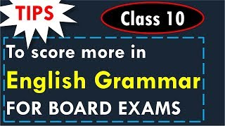 English Grammar for CBSE class 10 Board Exams - Tips to score more marks