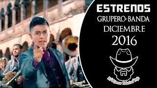 Musica grupera romantica 2016