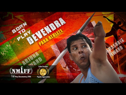 "Devendra Jhajharia Para Athlete - An Award Winning Documentary ""Born To Play"""