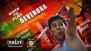 Devendra Jhajharia Para Athlete - An Award Winning Documentary