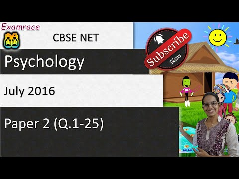 CBSE NET July 2016 Psychology Paper 2 (Q.1-25): Answer Keys, Solutions & Explanations
