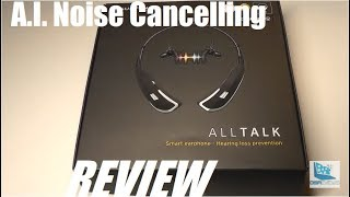 REVIEW: ALLTalk Smart Headset, Noise Cancelling Phone Calls!