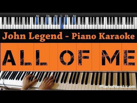 John Legend - All of Me - Piano Karaoke / Sing Along