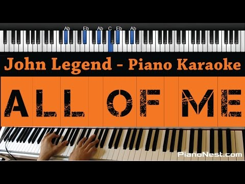 John Legend - All of Me - Piano Karaoke  Sing Along