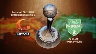 UMMC CUP 2018 // Semi-Final // UMMC Ekaterinburg (Russia) vs A3 Basket (Sweden)