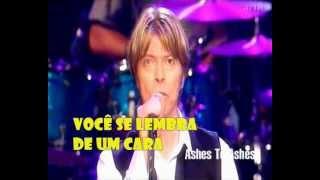David Bowie - ashes to ashes - legendado - tradução