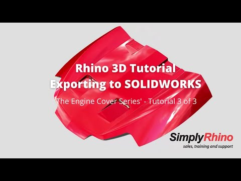 Rhino3d Tutorial - Engine Cover - Exporting to SOLIDWORKS (3 of 3)