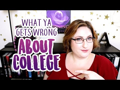 What YA gets WRONG about college!