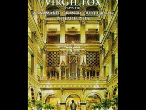 Virgil Fox † Come sweet death † Wanamaker Organ.