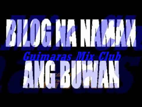 BILOG NA NAMAN ANG BUWAN (Remix) - GMC Rhomhar Remix