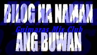 BILOG NA NAMAN ANG BUWAN (Remix)- GMC Rhomhar Remix