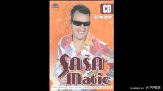Sasa Matic - Zazmuri sa mnom - (Audio 2005)