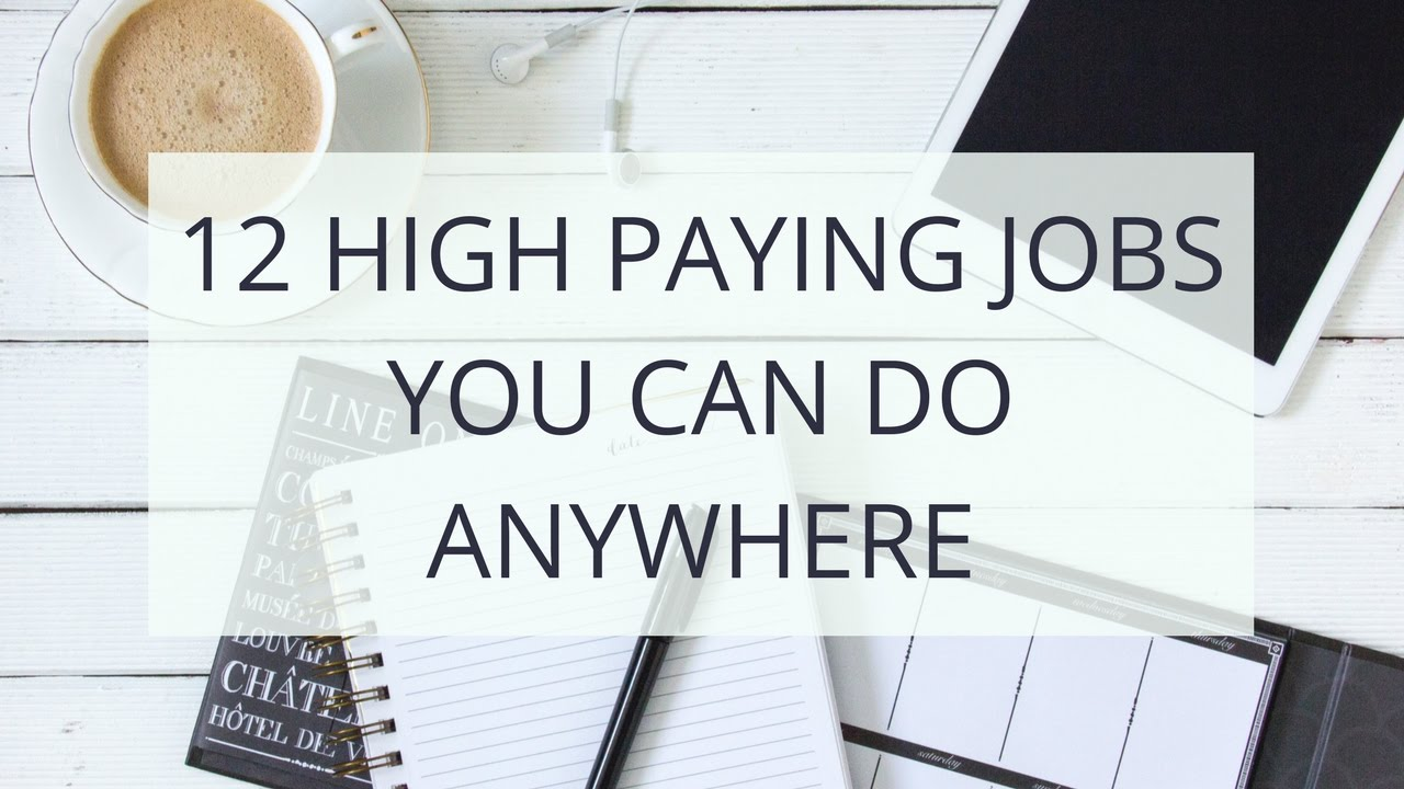 12 Highest Paying Work At Home Jobs