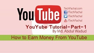 Introduction of YouTube Channel-How to Earn Money From YouTube-part-1