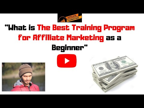 What is ❤️The Best Training Program for Affiliate Marketing❤️ as a Beginner thumbnail