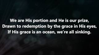 How He Loves Us - Jesus Culture & Kim Walker Smith w/ Lyrics