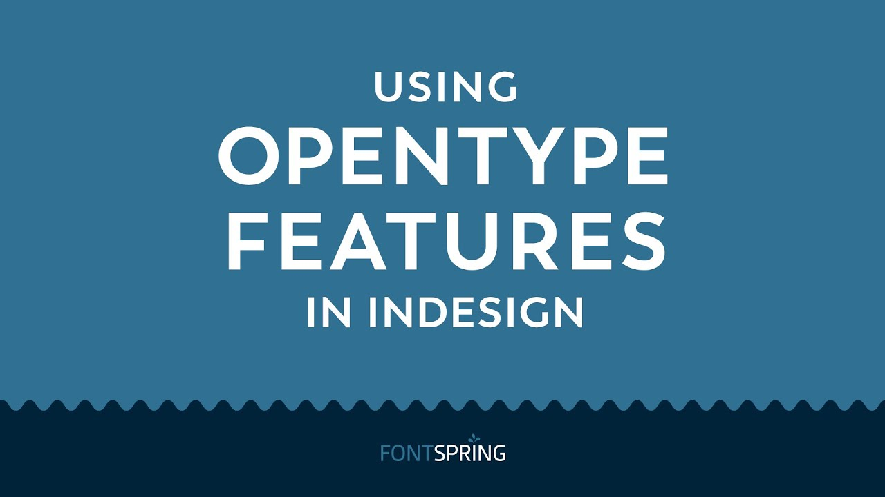 Fontspring | How to Access Opentype Features in InDesign