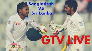 Bangladesh vs Srilanka Test Live on Gtv live streaming official apps | gtv live