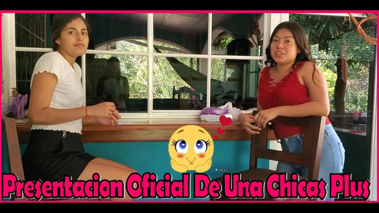 -Presentación Oficial De Una Nueva Chica Plus❤-