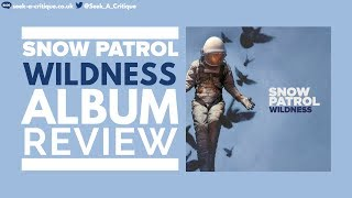 Snow Patrol Wildness - Album REVIEW