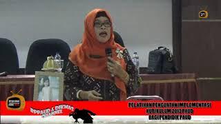 Pelatihan Penguatan Implementasi Kurikulum 2013 PAUD Bagi pendidik PAUD 2017