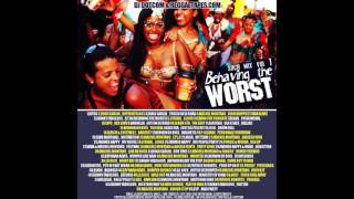 DJ DOTCOM PRESENTS BEHAVING THE WORST SOCA MIX VOL 1 PLATINUM SERIES