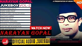 Narayan Gopal | Nepali Superhit Songs Collection | Audio Jukebox Vol - 2