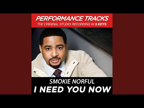 I Need You Now Performance Track In Key Of Ab With Background Vocals