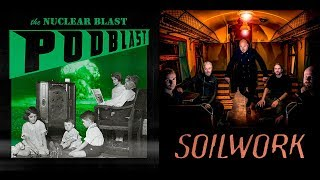 NUCLEAR BLAST PODBLAST - Episode 4: Soilwork, Accept (OFFICIAL NB PODCAST)