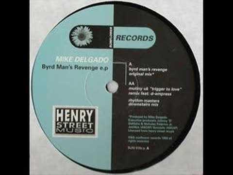 Mike Delgado - Byrdman's Revenge (Rhythm Masters Mix ...