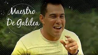 El Maestro de Galilea - Alex Rodriguez
