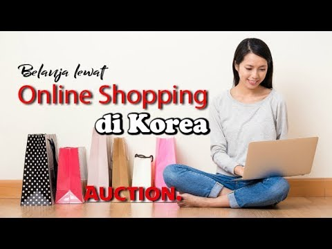 Belanja Online di Korea Selatan dengan Auction part 1 l Online shopping in korea