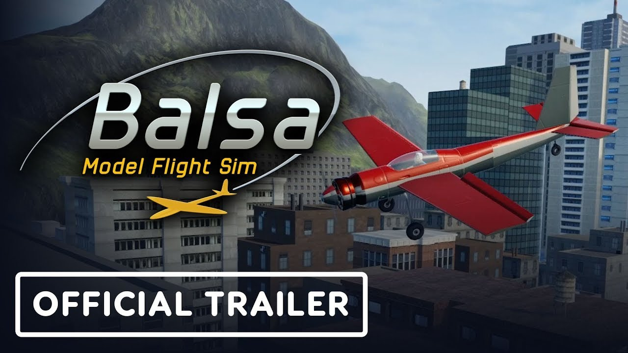 Balsa Model Flight Simulator - Official Trailer