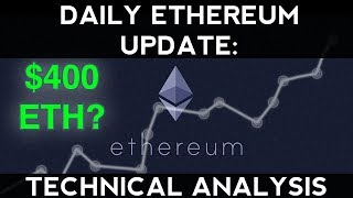 Daily Ethereum Update (10/14/17) | $400 ETH? + Technical Analysis