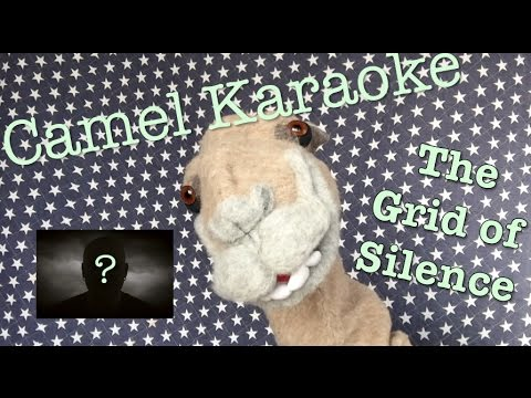 The GRID of Silence Remastered - Camel Karaoke