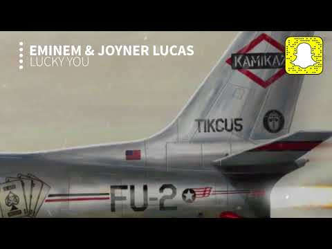 Eminem – Lucky You (Clean) ft. Joyner Lucas (Kamikaze)