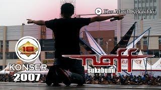 Naff - kau Masih Kekasihku Live Konser Sukabumi 2007