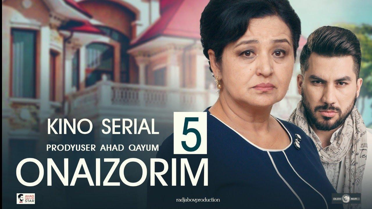 Onaizorim 5 - UzbekFilm (kino serial) | Онаизорим 5 - УзбекФилм (кино сериал) 2020