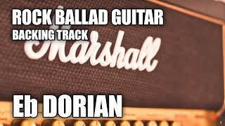 Rock Ballad Guitar Backing Track In Eb Dorian / Eb Minor Pentatonic