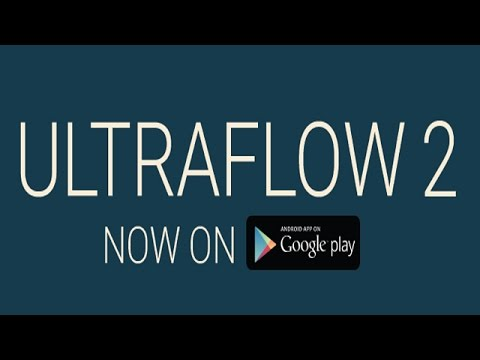 ULTRAFLOW 2 Android Gameplay (HD)