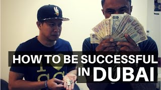 LEARN HOW TO BE SUCCESSFUL IN DUBAI.. HOW TO SURVIVE: VLOG 16