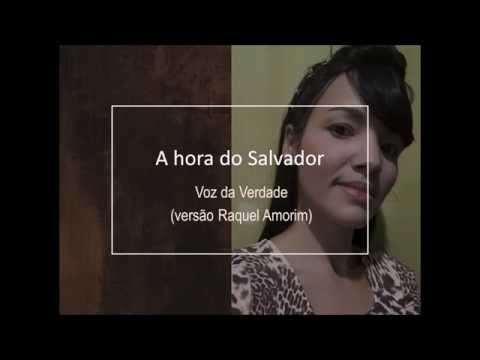 A hora do Salvador - Raquel Amorim