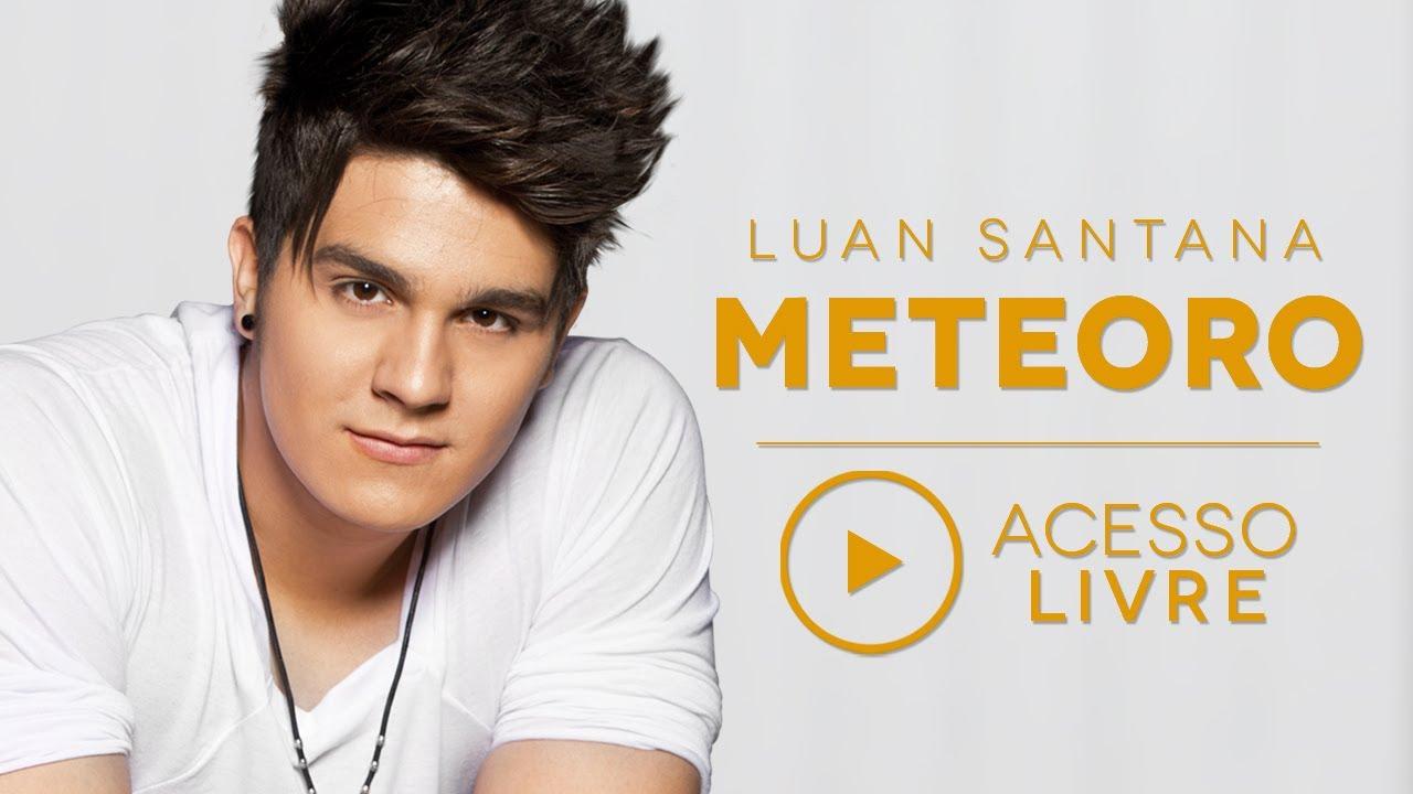 a musica meteoro do luan santana