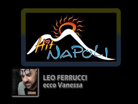 LEO FERRUCCI - Ecco Vanessa - (A.Casaburi-R.Palumbo)